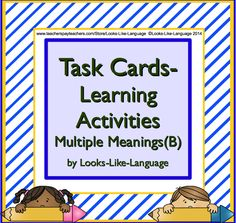 COMMON CORE Vocabulary! Task Cards- Learning Activities for Multiple Meanings (B) has 54 cards in all! Match meanings, infer from context and write sentences! $