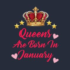 Shop queens are born in january 2019 queens are born in january t-shirts designed by zakariakaab as well as other queens are born in january merchandise at TeePublic. Tumblr Birthday, Birthday Month Quotes, Happy Birthday To Me Quotes, Its My Birthday Month, Birthday Wishes For Friend, Birthday Text, Happy Birthday Flower, Happy Birthday Images, Birthday Cards