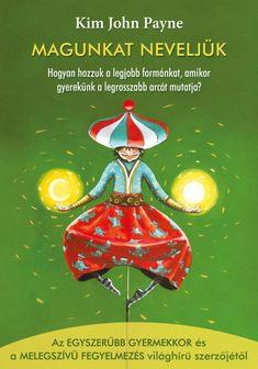 Kim John Payne a világhírű pszichológusnak, az Egyszerűbb gyermekkor és Melegszívű fegyelmezés című könyvek szerzőjének, idén egy új könyve kapható a boltokban, Magunkat neveljük címmel. A szerző egy önismereti belsőutazásra hív bennünket, hogy olyan szülőkké válhassunk, amilyenek mindig is lenni szerettünk volna. A könyvben szereplő speciális vizualizációs technika segíthet megnyugodni és pozitívan kezelni a konfiktushelyzeteket, illetve erős érzelmi kapcsolatot kialakítani gyermekünkkel. John Payne, Techno, Christmas Ornaments, Holiday Decor, Books, Libros, Christmas Jewelry, Book, Techno Music