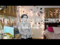 I Am Not A Medical Professional - Green Gables Fables #15