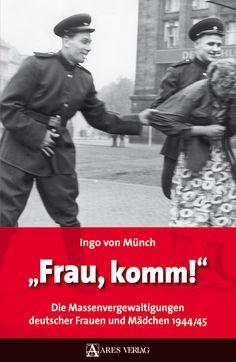 Brutal Mass Rape Of German Women In 1945