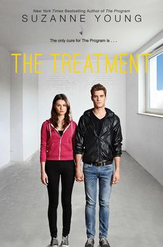 The Treatment - Suzanne Young... March 10, 2015 Trade paperback Simon Pulse