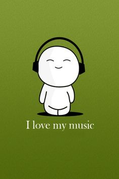 Music keeps me steady. Anything bad can be happening around me but it calms me and keeps me happy as well :) #ILoveMyMusic