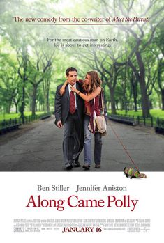 Along Came Polly (2004) Directed by John Hamburg.  With Ben Stiller, Jennifer Aniston, Debra Messing, Philip Seymour Hoffman. A buttoned up newlywed finds his too organized life falling into chaos when he falls in love with an old classmate.