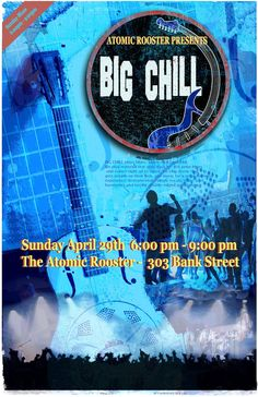 Big Chill poster for a gig at The Atomic Rooster in Ottawa Atomic Rooster, Big Chill, Blue Band, Blues, Presents, Gig Poster, Ottawa, Movie Posters, Gifts