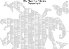 Just So Stories Complete Text Poster  http://www.spinelessclassics.com/the-just-so-stories-complete-text-poster-76.htm