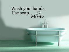 WALL VINYL STICKER DECALS ART Inspirational Bath Quote Soap  Hand Mom A1573 #MuralArtDecals