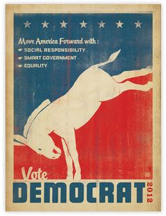 VOTE, election, 2012 election, president, presidential election, democrat, donkey, election poster, poster, political poster, politics,