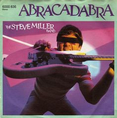 Page 3 in result lists. Shop 293 records for sale for album Abracadabra by Steve Miller Band on CDandLP in Vinyl and CD format Steve Miller Band, Radios, Nursery Rhymes Lyrics, Pop Lyrics, Pop Charts, 80s Pop, Rock Videos, The Big Hit, American Bandstand