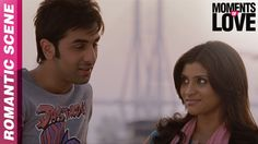 New Girl in the City - Wake Up Sid - Moments of Love - Ranbir Kapoor, Ko...