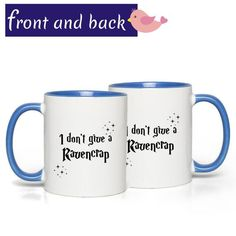 I don't give a Ravencrap Harry Potter mug. Ravencrap mug. Ravenclaw gift mug. Book Lovers Gifts, Gifts In A Mug, Gifts For Her, Grandma Mug, Grandmother Gifts, Personalised Name Mugs, Wedding Mugs, Mother In Law Gifts, Bride And Groom Gifts
