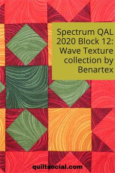 Instructions for Paul Léger's Block 12 for the Spectrum QAL 2020 using the very colorful Wave Texture Fabric Collection by Benartex. Free block pattern ✨💙 #TheSewGoesOn #Paullegerquilts #benartex_fabrics #letsquiltalong #patchwork Quilting Projects, Quilting Designs, Pattern Blocks, Quilt Patterns, Red Fabric, Craft Tutorials, Quilt Blocks, Spectrum, Sewing Crafts