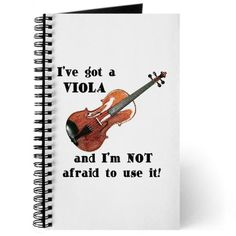 These violas are big so don't mess with me