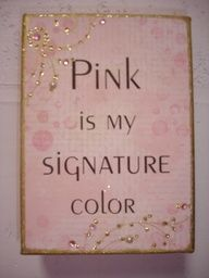 Pink is my signature color images - Google Search