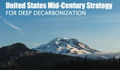 """What might have been: US introduces plan for """"deep decarbonization"""" 