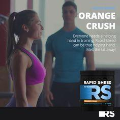 Shred Fat, Helping Hands, Orange Crush, Fat Burner, Crushes, Training, Fat Burning, Exercise, Belly Fat Burner