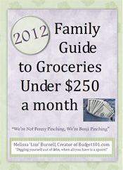 2012 Family Guide to Groceries under $250 a Month .... including menus and a pantry guide