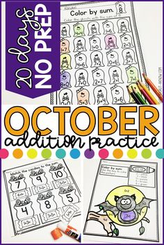 My students need repeated practice of addition skills and these October No prep Addition Practice Pages are quick, easy, and target the basic addition skills my students need. These are great for center activities and homework pages!