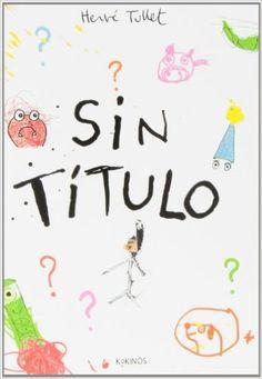 Sin Título: Amazon.es: Hervé Tullet, Esther Rubio Muñoz: Libros