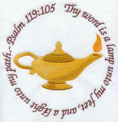 Psalm 119:105 - Oil Lamp Thy word is a lamp... Bonus! Not only a Bible verse, but an embroidered one too!