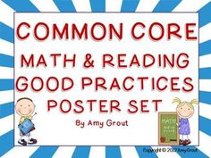 Common Core Math & Reading Good Practices Poster Set