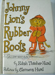 Johnny Lions Rubber Boots Edith Thacher Hurd I Can Read Book Vintage 1970s Children's Book 1972