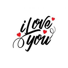 I love you typographic vector, Concept, Creative, Date PNG and Vector I Love You Mom, Always Love You, My Love, Love Yourself Quotes, Love Quotes For Him, Date, I Love You Images, Qoutes About Love, Love You Forever