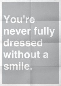 A smile can add that extra spark to your look #StyleQuote