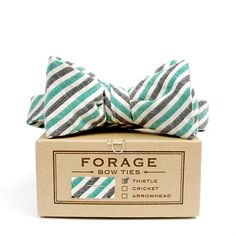 Forage bow ties.