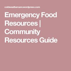 Emergency Food Resources | Community Resources Guide
