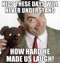 Mr Bean meme is famous due to Mr. Bean funny acts that amuse one and all. Bean as everyone saw him for making wittiness. Mr Bean Quotes, Funny Comedy Movies, Mr Bean Funny, British Humor, 90s Kids, Man Humor, The Funny, Comedians, Childhood Memories