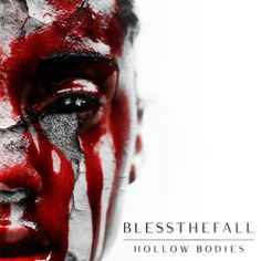 Blessthefall - Hollow Bodies