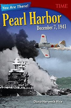 You Are There! Pearl Harbor, December 7, 1941 (Time for Kids Nonfiction Readers)