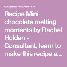 Recipe Mini chocolate melting moments by Rachel Holden - Consultant, learn to make this recipe easily in your kitchen machine and discover other Thermomix recipes in Baking - sweet.