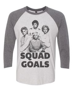 Golden Girls Ringer Tshirt - SQUAD GOALS - Unisex Baseball Tee