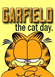 2015 - 365 Challenge   Day 170 of 365 - Garfield The Cat Day is celebrated annually on 19th June. The day is set aside to honor all things related to the ginger feline. Garfield was created by Jim Davis. Jon Arbuckle and dog; Odie, also appear in the cartoon strip set in Muncie, Indiana. Garfield is known for: obsessive eating, love lasagne and a distaste of Mondays. When celebrating Garfield the Cat day dress up as the cat himself . . . now isn't the purrrrfect way to celebrate?