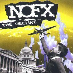 Nofx The Decline ~ NOFX