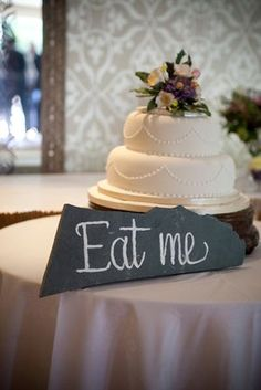 """cake sign- wouldn't want it to say """"eat me"""" but this kind of gives you an idea of how that sign would work as cute decor."""