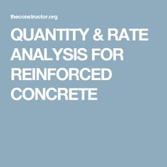 QUANTITY & RATE ANALYSIS FOR REINFORCED CONCRETE