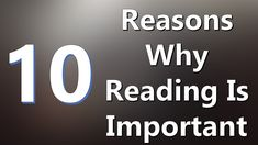 Top 10 Reasons Why Reading Is Important Reading Benefits, Literature, Videos, Music, Youtube, Books, Top, Livros, Libros