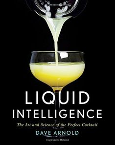 #book  Liquid Intelligence The Art and Science of the Perfect Cocktail