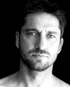 Gerard Butler: the Scottishness, the eyes, the rugged looks, the voice... he's got it all