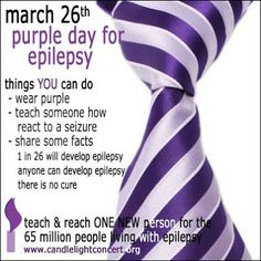 Raise awareness for epilepsy be a part of the cure. Epilepsy Quotes, Epilepsy Facts, Seizure Disorder, Anxiety Disorder, Tension Headache, Headache Relief, Epilepsy Awareness Day, Purple Day, Seizures