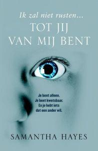 (B) Tip van Dinie: Tot jij van mij bent - Samatha Hayes (2014)