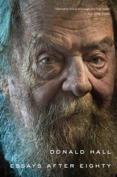Donald Hall el crecimiento viejo y nuestra actitud cultural hacia las Personas de Edad
