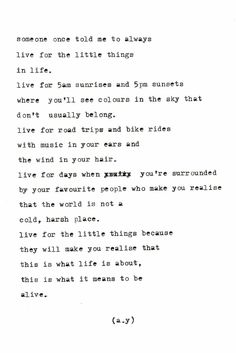 The little things are the most valuable things in life