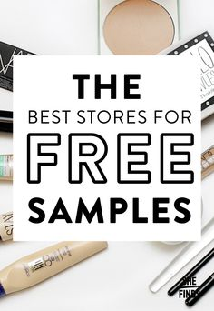 The Best Stores For Free Samples