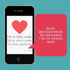 ¿Tienes instagram? Genial, porque nosotros tenemos las mejores fotos con citas, referencias de actualidad y posts ¡síguenos en @Quieretebien!