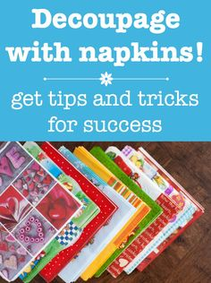 It's a lot easier to decoupage napkins to surfaces than you think! Learn how to do it with Mod Podge - tips, tricks, and a video included. via @modpodgerocks