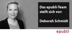 Das epubli-Team stellt sich vor: Deborah Schmidt http://blog.epubli.de/entdecken/epubli-team-deborah-schmidt/